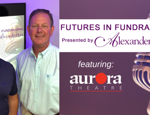 Fundraising for the Arts: How to Build Community Relationships with Anthony Rodriguez of Aurora Theatre