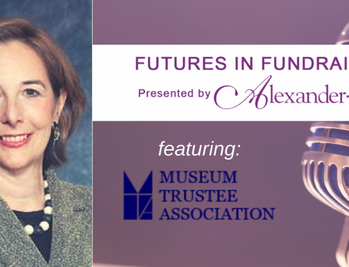 Insights for Museum Board Enhancement with Mary Wieler of the Museum Trustee Association
